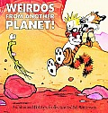 Weirdos from Another Planet!: A Calvin and Hobbes Collection (Calvin and Hobbes) Cover