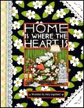 Home Is Where the Heart Is (Main Street Editions Gift Books)
