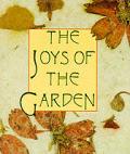 Joys Of The Garden