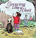 Growing Like a Weed A for Better of for Worse Collection