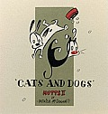 Cats & Dogs Mutts II