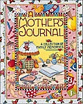 Mother's Journal: A Collection of Family Memories