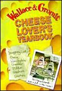 Wallace & Gromit Cheese Lovers Yearbook