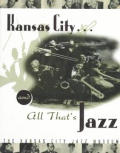 Kansas City & All Thats Jazz