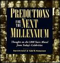 Predictions For The Next Millennium