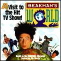 Beakman's World:: A Visit to the Hit TV Show (You Can with Beakman & Jax)