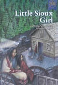 Newbery Authors Collection #12: Little Sioux Girl: And Other Selections by Newbery Authors