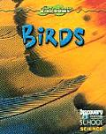 Birds (Discovery Channel School Science: Physical Science)