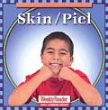 Skin/Piel (Let's Read about Our Bodies)