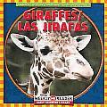 Giraffes/Las Jirafas (Animals I See At The Zoo/Animales Que Veo en el Zoologico)