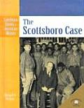 The Scottsboro Case (Landmark Events in American History)