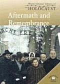 Aftermath and Remembrance (World Almanac Library of the Holocaust) Cover