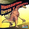 Dinosaurios: Garras y Crestas = Dinosaur Claws and Crests