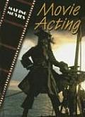 Movie Acting (Magic of Movies)