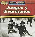 Juegos y Diversiones en la Historia de America = Toys, Games, and Fun in American History