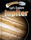 Let's Explore Jupiter