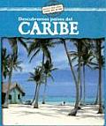 Descubramos Paises del Caribe = Looking at Caribbean Countries