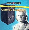 George Eastman y la Camara / George Eastman y La Camara (Inventores y Sus Descubrimientos (Inventors and Their Discov)