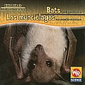 Bats Are Night Animals/Los Murcielagos Son Animales Nocturnos