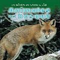 Animales del Bosque = Animals in the Forest