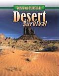 Desert Survival (Extreme Habitats)