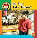 Do You Take Turns?