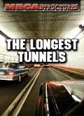 The Longest Tunnels (Megastructures)