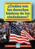 Cuales Son los Derechos Basicos de los Ciudadanos? = What Are Citizens' Basic Rights?