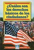 Cuales Son Los Derechos Basicos de Los Ciudadanos? (Mi Goberierno de Estados Unidos/My American Government)