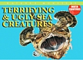 Terrifying & Ugly Sea Creatures