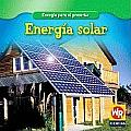 Energ-A Solar (Energia Para El Presente/Energy for Today)