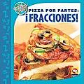 Pizza Por Partes: Fracciones! (Las Matematicas En Nuestro Mundo-Nivel 3/Math in Our World-L)