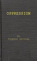 Oppression: A Study in Social and Criminal Psychology