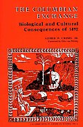 Columbian Exchange Biological & Cultural Consequences of 1492