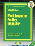 Meat Inspector-Poultry Inspector: Test Preparation Study Guide, Questions & Answers