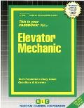 Elevator Mechanic: Test Preparation Study Guide, Questions & Answers