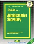 Administrative Secretary: Test Preparation Study Guide, Questions & Answers