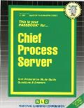 Chief Process Server: Test Preparation Study Guide, Questions & Answers