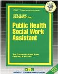 Public Health Social Work Assistant: Test Preparation Study Guide, Questions & Answers