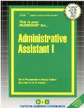 Administrative Assistant I: Test Preparation Study Guide, Questions & Answers