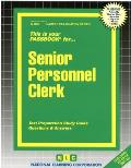 Senior Personnel Clerk: Test Preparation Study Guide, Questions & Answers