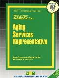 Aging Services Representative: Test Preparation Study Guide: Questions & Answers