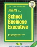 School Business Executive: Test Preparation Study Guide, Questions & Answers