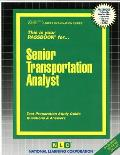 Senior Transportation Analyst: Test Preparation Study Guide, Questions & Answers