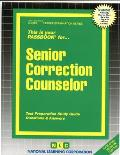 Senior Correction Counselor: Test Preparation Study Guide Questions & Answers