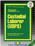 Custodial Laborer (USPS): Test Preparation Study Guide, Questions & Answers