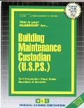 Building Maintenance Custodian (U.S.P.S.): This Is Your Passbook For...Building Maintenance Custodian (U.S.P.S.)