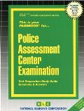 Police Assessment Center Examination: This Is Your Passbook For...Police Assessment Center Examination