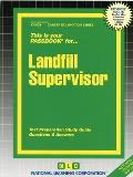 Landfill Supervisor: Test Preparation Study Guide Questions & Answers