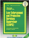 Law Enforcement and Protective Services Supervisor (LEAPS)